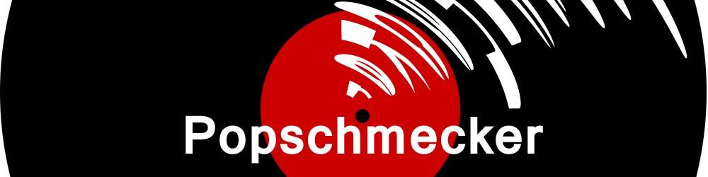 Popschmecker – Vieles über Musik